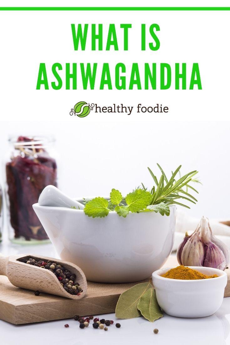 What is Ashwagandha