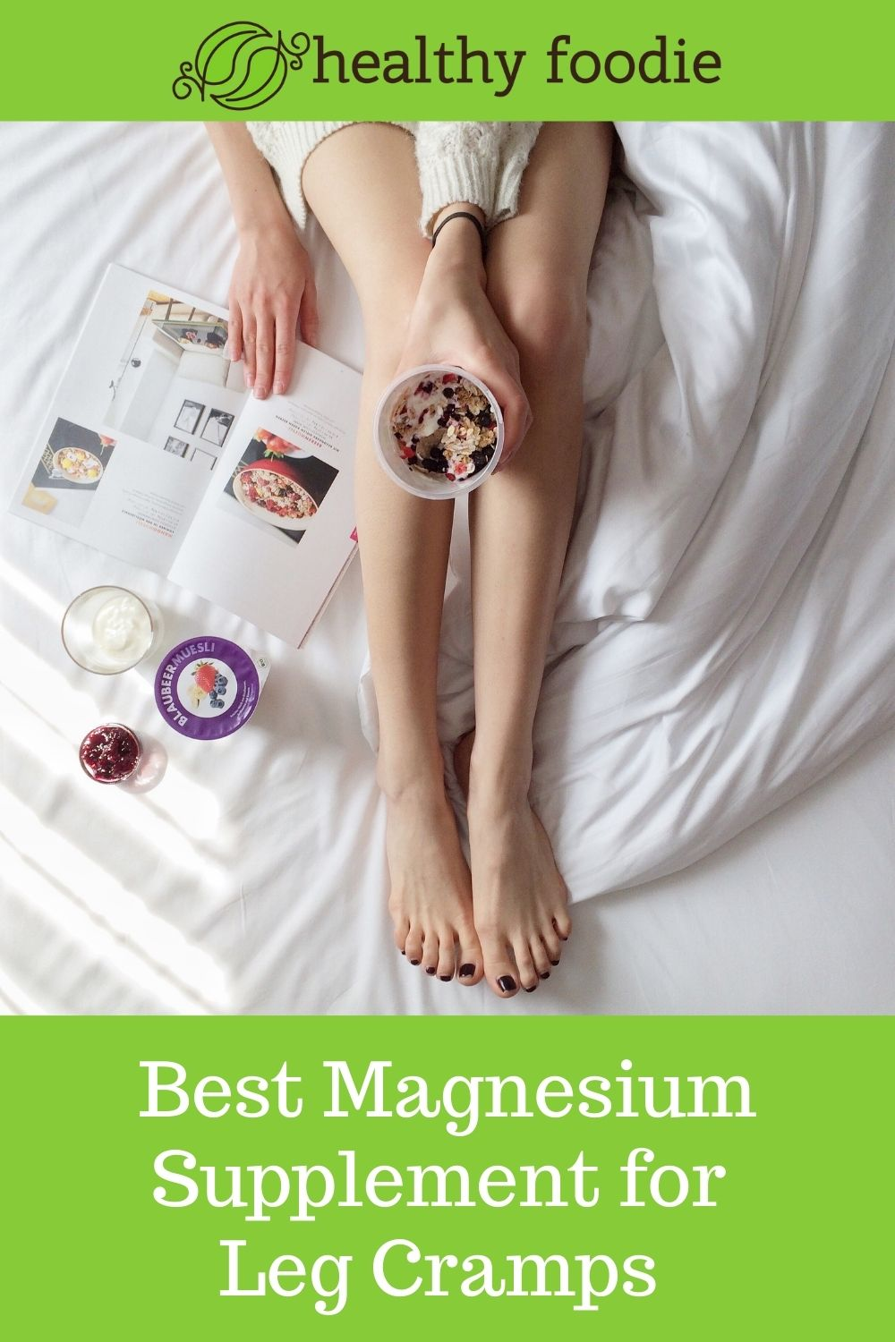 Best Magnesium Supplement For Leg Cramps
