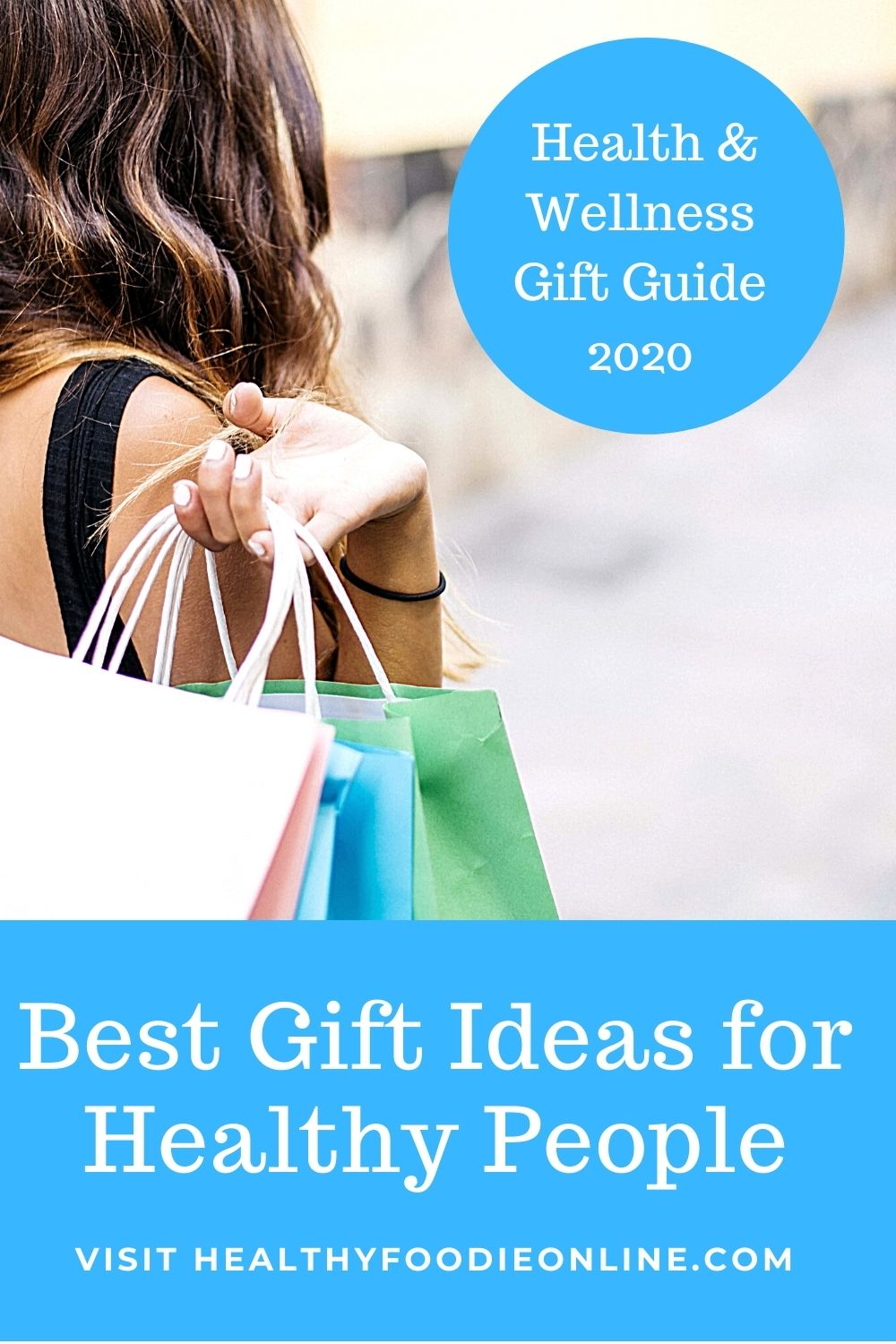 Best gift ideas for healthy people