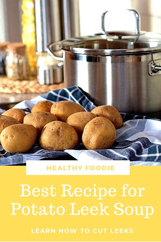 best recipe for potato leek soup