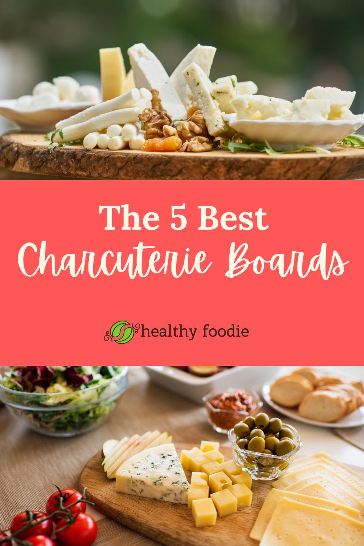 best charcuterie boards
