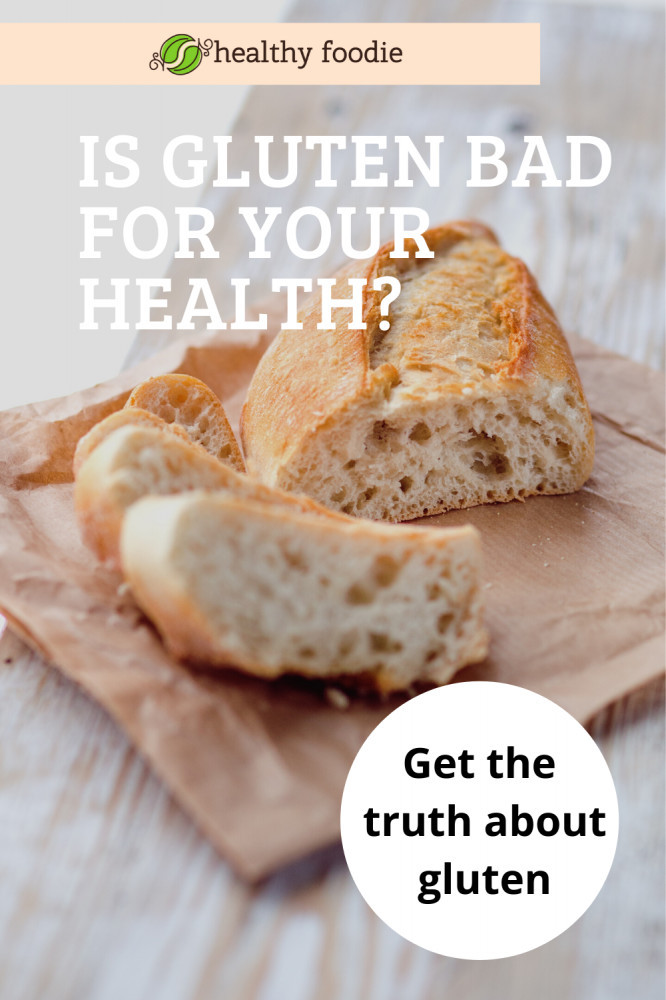 is gluten bad for your health